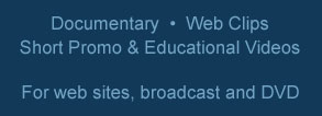 Documentary, web, broadcast